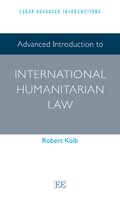 Cover Advanced Introduction to International Humanitarian Law