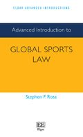 Cover Advanced Introduction to Global Sports Law