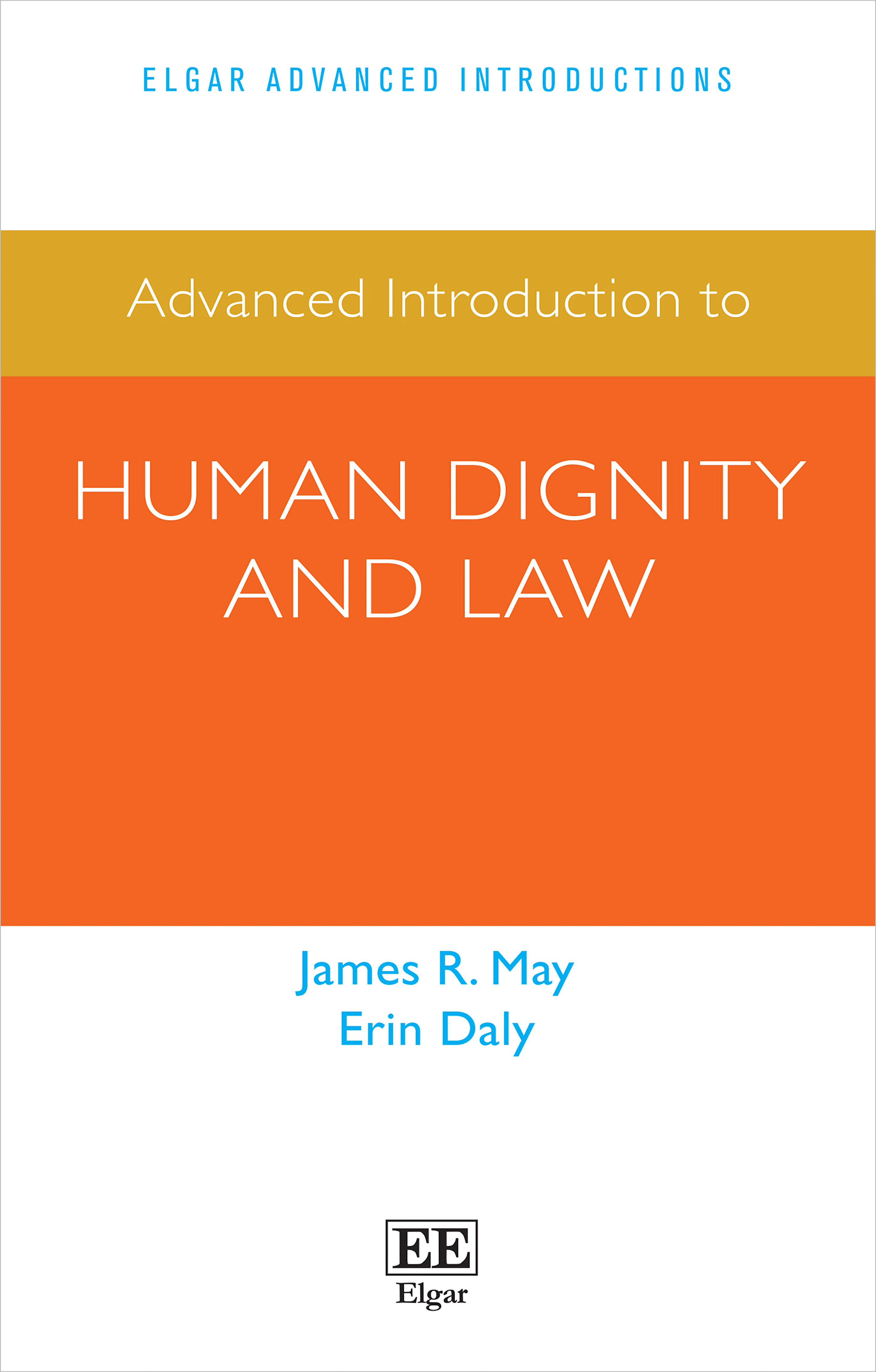 Advanced Introduction to Human Dignity and Law