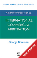 Advanced Introduction to International Commercial Arbitration