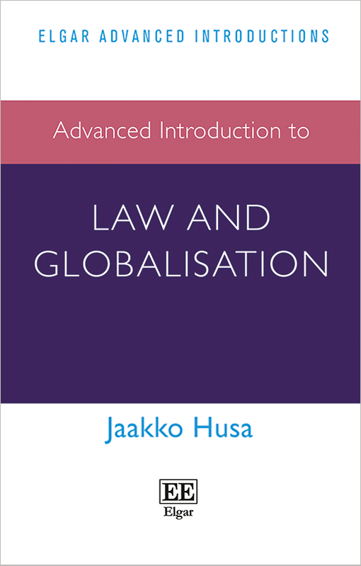 Advanced Introduction to Law and Globalisation