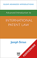 Advanced Introduction to International Patent Law