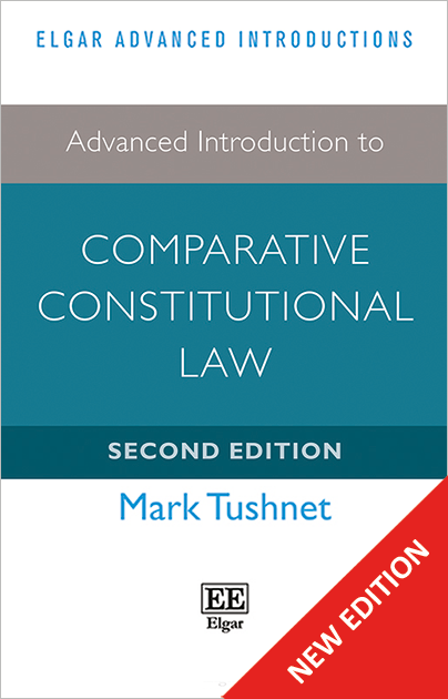 Advanced Introduction to Comparative Constitutional Law: Second Edition